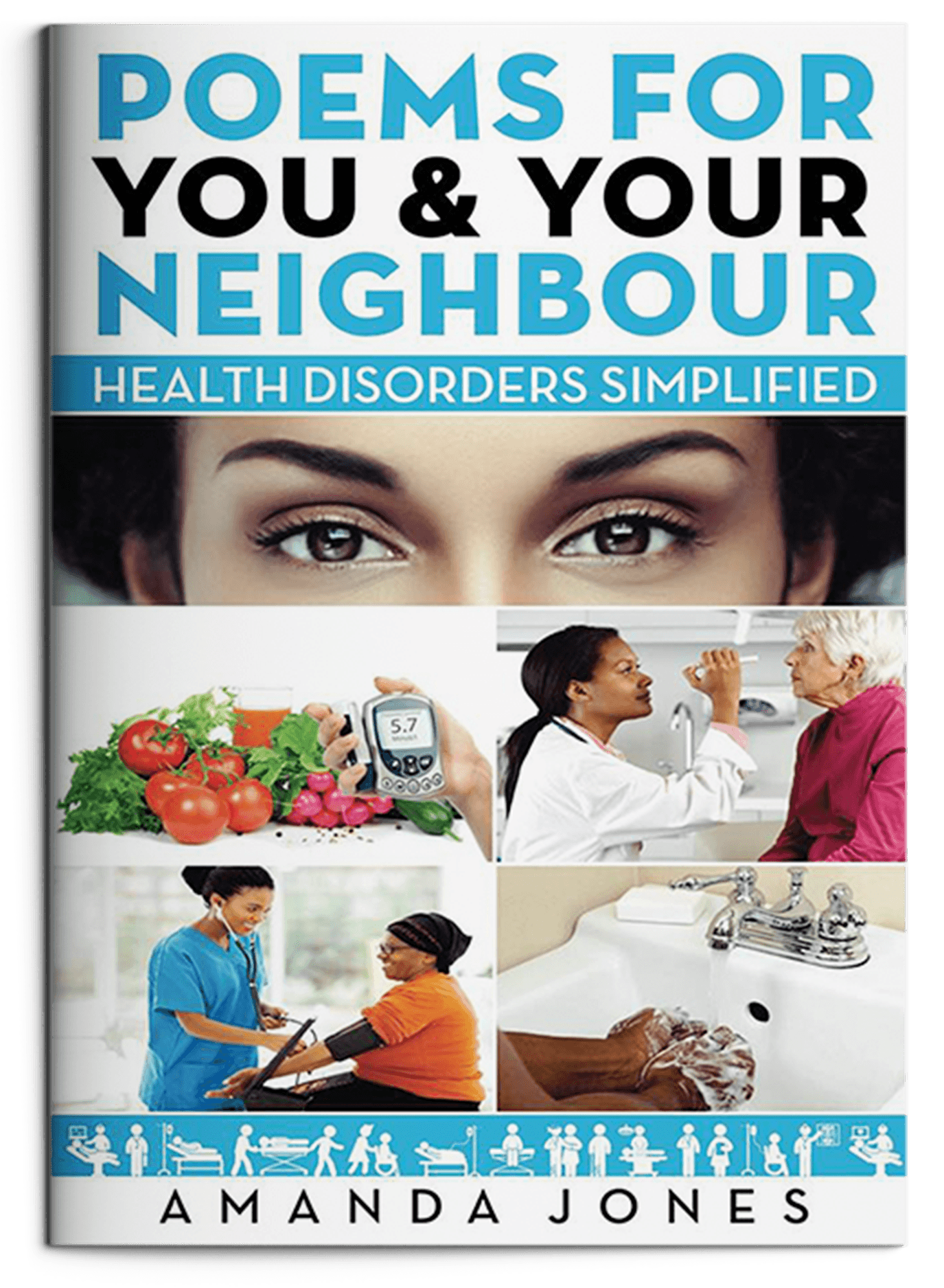 Poems For You and Your Neighbour- Health Disorders Simplified